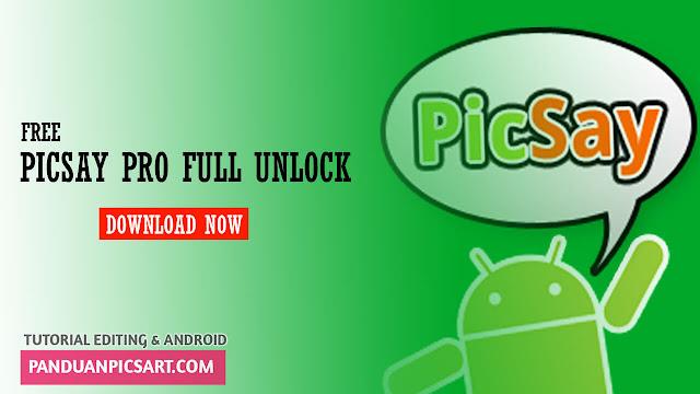 [ GRATIS ] Aplikasi Picsay Pro apk  Full Unlock Android Terbaru Full Versi