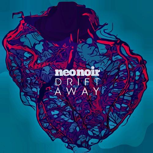 NEO NOIR Unveil New Single 'Drift Away'