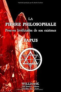 Livre ; La Pierre Philosophale : Preuves Irréfutables de son Existence