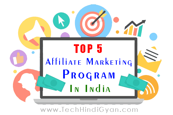 Top 5 Affiliate Marketing Program in India ? [Hindi]