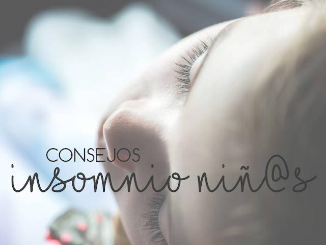 Consejos Insomnio NIÑ@S QUE YA VAN AL COLEGIO Y TIENEN EDAD PARA RAZONAR