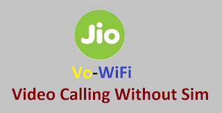 Reliance Jio Started VoWi-Fi Testing - Video Calling Without Sim Card