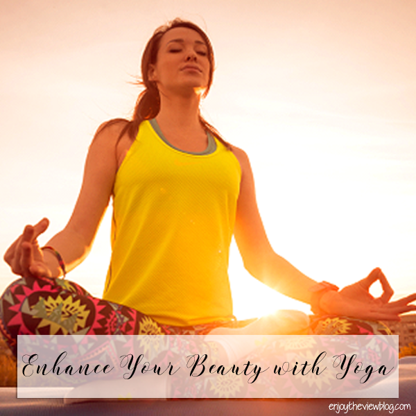Enhance Your Beauty with Yoga - tips on how a few easy yoga poses can improve your body, skin, digestion, stress, and sleep! (You should consult your doctor before beginning any exercise program, especially if you are not currently physically active, and/or have medical conditions.)