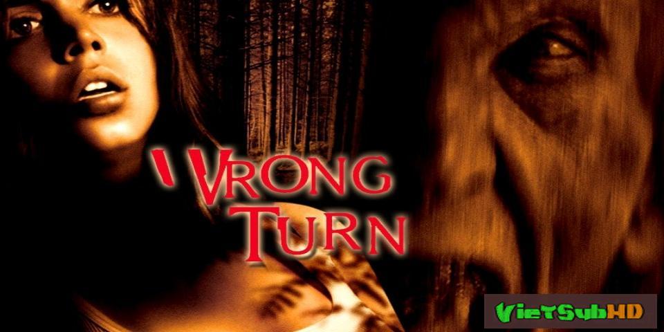 Phim Ngã Rẽ Tử Thần VietSub HD | Wrong Turn 2003