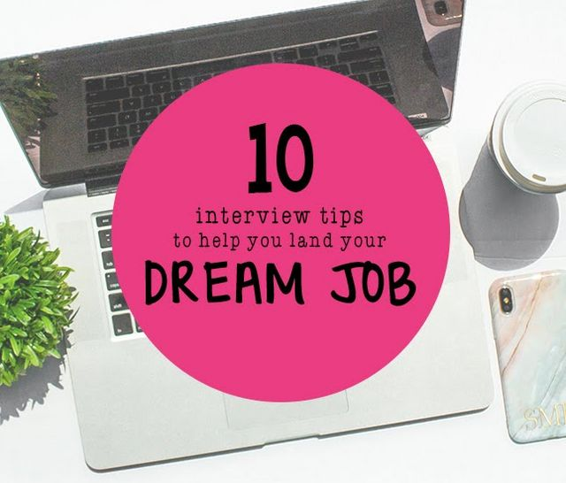 10 interview tips on landing your dream job