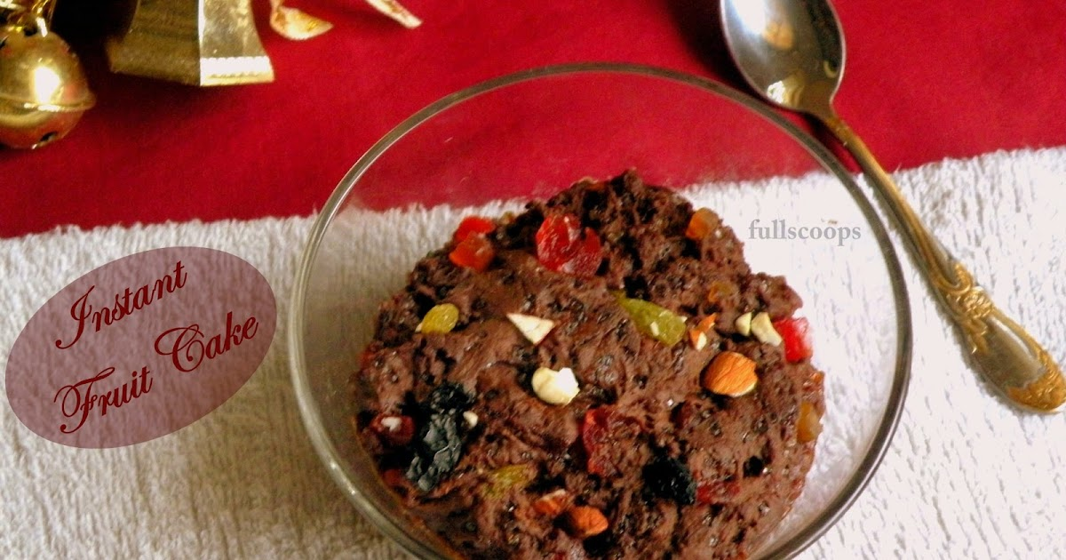 Instant Microwave Fruit Cake No Eggs Amp No Butter Full