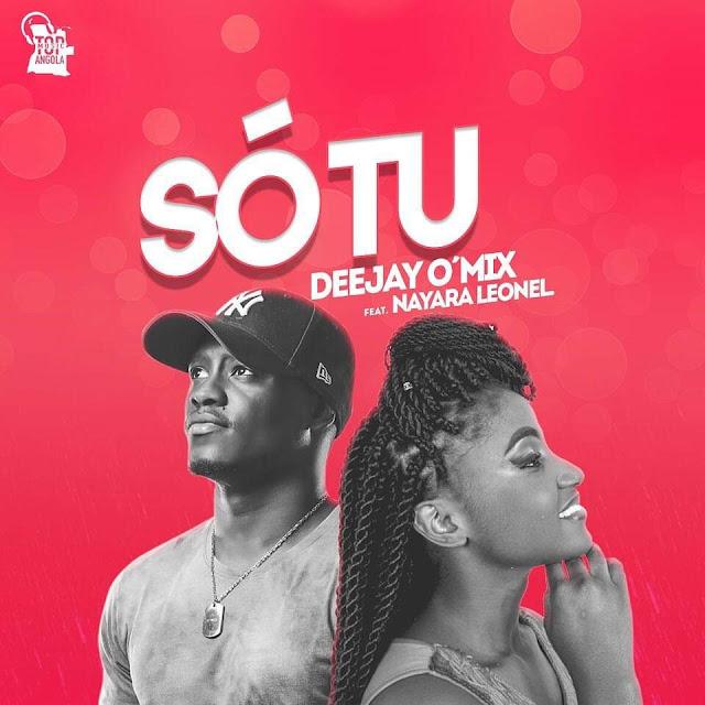 downlaod Mp3 DJ O´Mix Feat. Nayara Leonel - Só Tu (Samba)