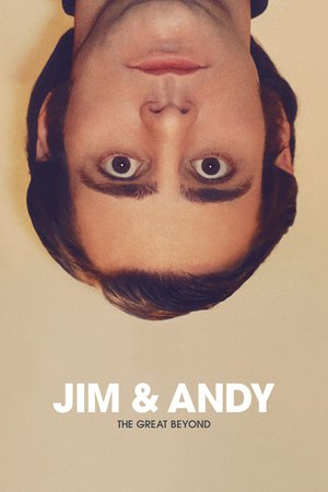 Poster Jim & Andy: The Great Beyond - Featuring a Very Special, Contractually Obligated Mention of Tony Clifton 2017