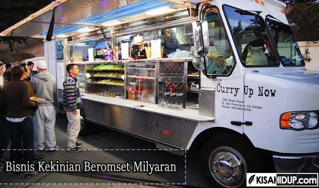 Food Truck, Bisnis Kekinian Beromset Milyaran