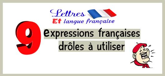 09 expressions françaises drôles à utiliser