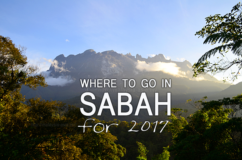 Where to go in Sabah for 2017