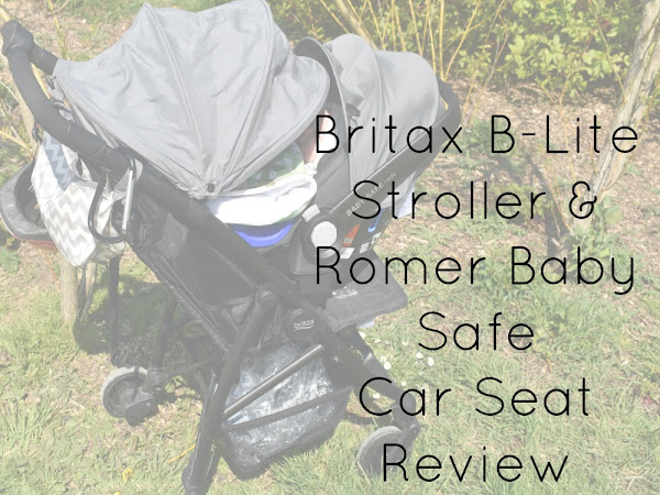 {AD/REVIEW} Britax B-Lite Stroller & Romer Baby Safe Car Seat