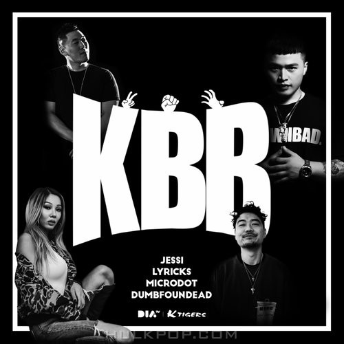 Jessi, Microdot, Dumbfoundead, Lyricks – K.B.B – Single