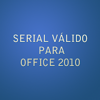 Confira Seriais válidos para Office 2010 gratis