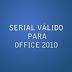 SERIAL VÁLIDO PARA OFFICE 2010  - Versão Completa do Office grátis
