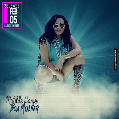 Matilde conjo-Matilde Conjo - Boa Mulher (Prod. Kado Groove) (2k17) || DOWNLOAD