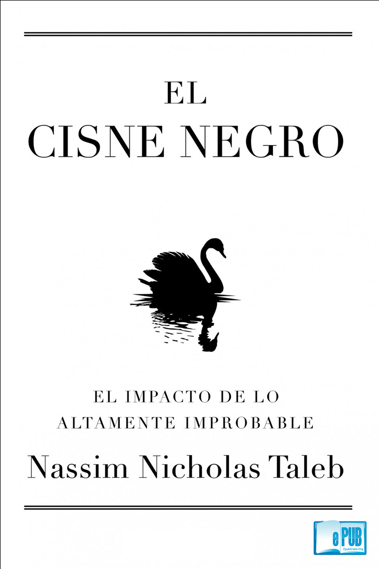 El cisne negro – Nassim Nicholas Taleb