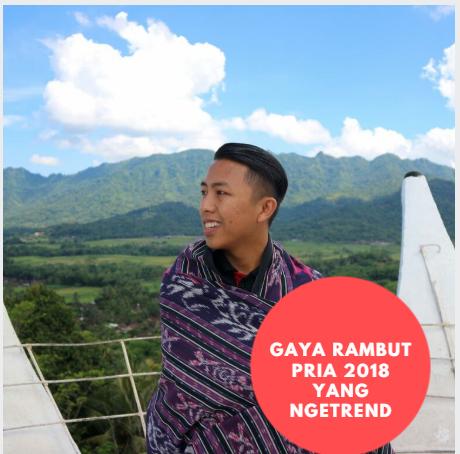 Gaya Rambut Pria 2018 Yang Ngetrend Nyi Penengah Dewanti