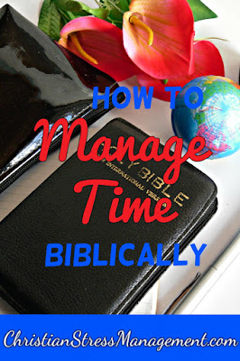 How to manage time biblically