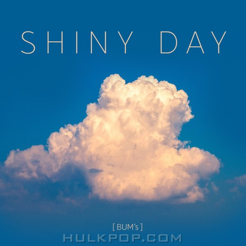 BUM's – Shiny Day – Single