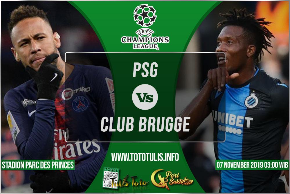 Prediksi PSG vs Club Brugge 07 November 2019