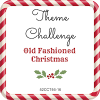 52CCT theme challenge - Old Fashioned Christmas