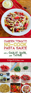 Garden Tomato No-Cook Pasta Sauce with Garlic, Basil, and Thyme found on KalynsKitchen.com