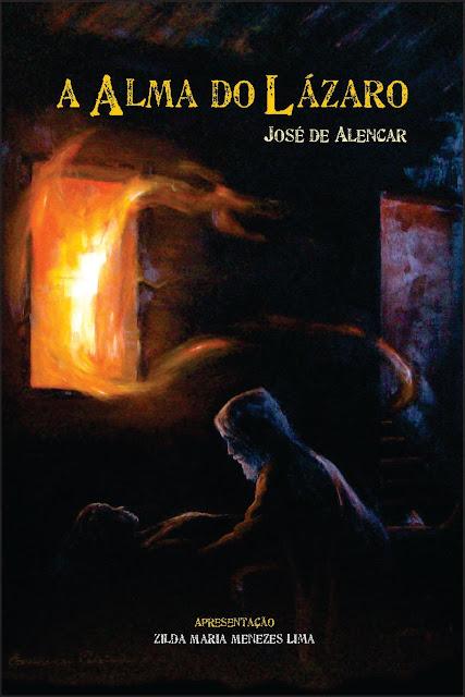 A Alma do Lázaro -  José de Alencar