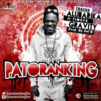 Patoranking ft Timaya - Alubarika