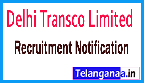 Delhi Transco Limited DTL Recruitment Notification