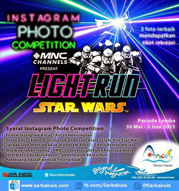 Kontes Foto Light Run Star Wars Berhadiah 3 Tiket Rekreasi