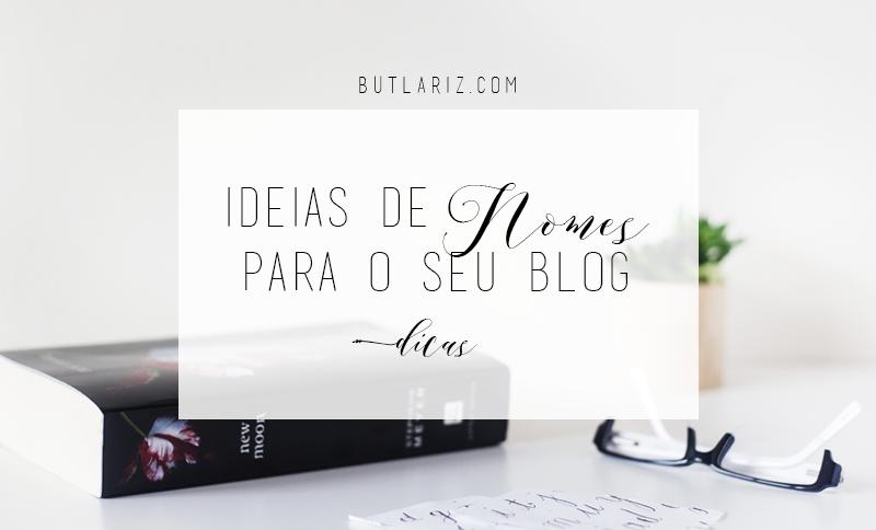 Ideias de Nomes para Blogs