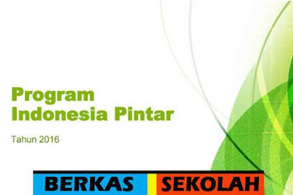 Mekanisme Program Indonesia Pintar Tahun 2016