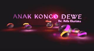 Lirik Lagu Anak Konco Dewe - Nella Kharisma