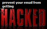 prevent email from getting hacked