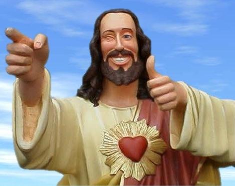 buddy christ easter da bomb atcha yo ok happy right jc podium proff adjunct catholic