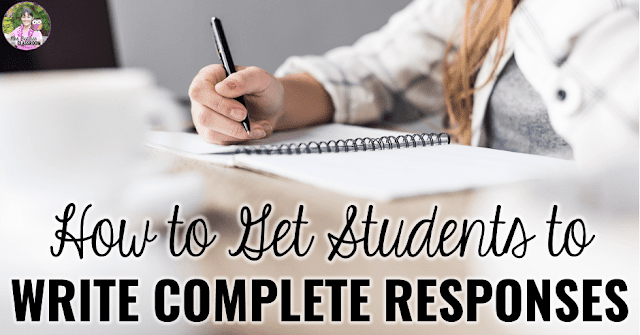"Photo of student writing with text, ""How to Get Students to Write Complete Responses."""