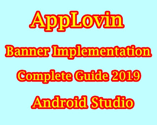How to Implement AppLovin Banner Ads Android Studio