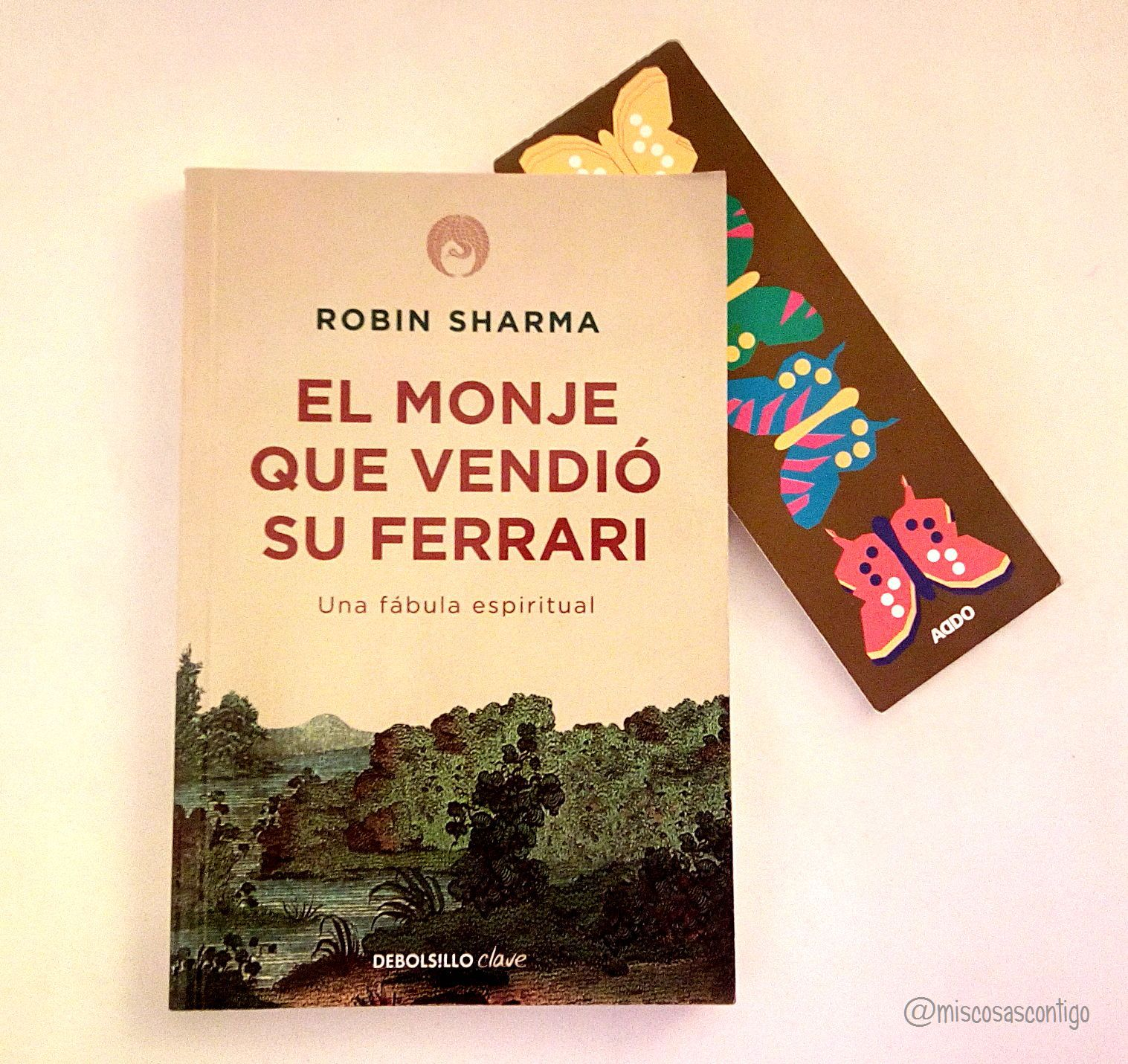 miscosascontigo: EL MONJE QUE VENDIÓ SU FERRARI | El libro ...