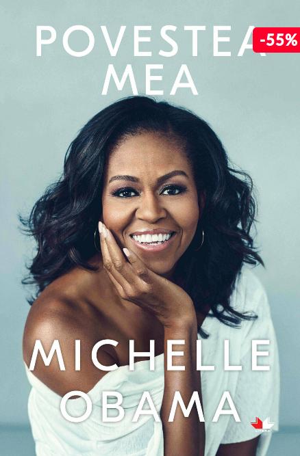 Oferta carte Michelle Obama Povestea mea