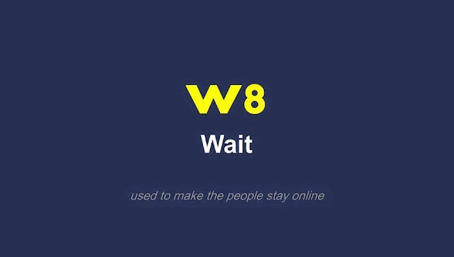W8 wait