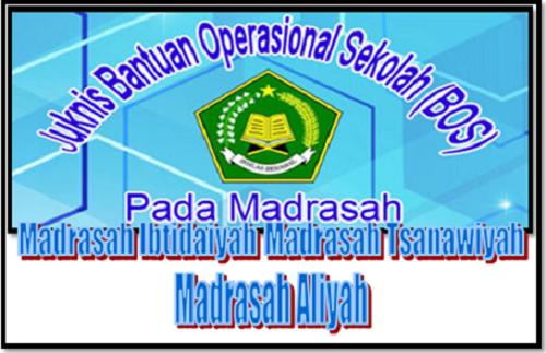 Juknis Bantuan Operasional Sekolah (BOS) Madrasah Terbaru