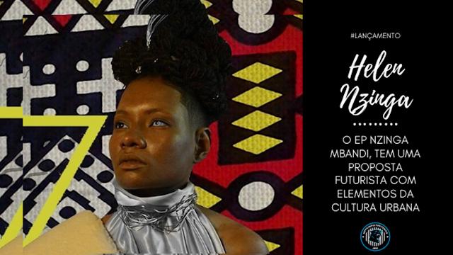 A carioca Helen Nzinga lança seu ep de estréia Nzinga Mbandi