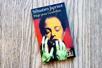 Lundi Librairie : Piège pour Cendrillon - Sébastien Japrisot