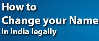 How to Change Your Name Legally in India