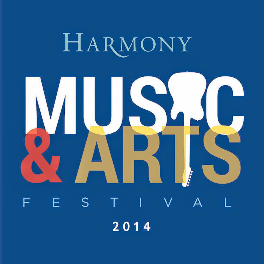 Call for Artists - Harmony Music & Arts Festival - DEADLINE August 25th!