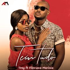 Troy - Tem Tudo (feat. Filomena Maricoa) - 2o19