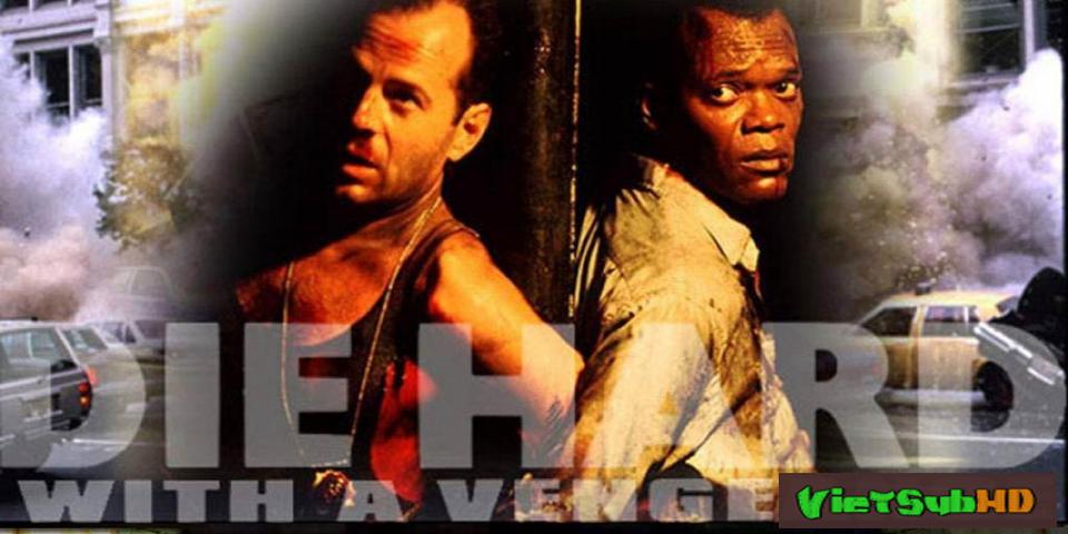 Phim Đương Đầu Với Thử Thách 3 VietSub HD | Die Hard: With A Vengeance 1995