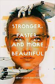 https://www.goodreads.com/book/show/39402961-stronger-faster-and-more-beautiful?ac=1&from_search=true