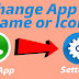 How To Change App's Name or Icon Without Root